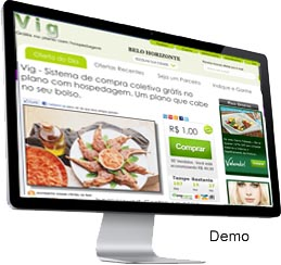 Clique para ver a demonstração do sistema de compra coletiva Vig